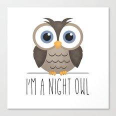 I'm A Night Owl Canvas Print