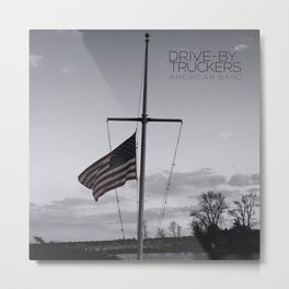 DRIVE BY TRUCKERS AMERICAN BAND TOUR DATES 2019 EHSAN Metal Print