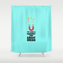 Great Idea Magnet T-Shirt for Women, Men and Kids Shower Curtain