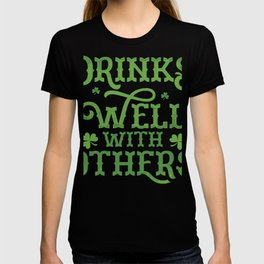 St Patrick's Day Drinking print Drinks With Others T-shirt