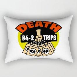 Death B4 2 Trips Rectangular Pillow