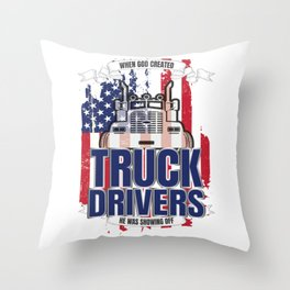 God Created Truck Drivers American Flag Throw Pillow