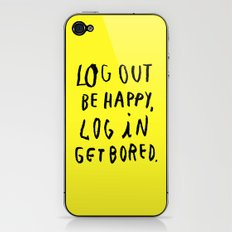 LOG OUT iPhone & iPod Skin
