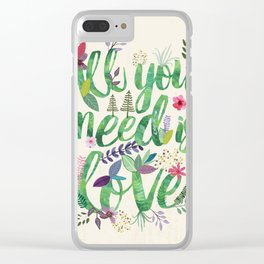 All you need is love Clear iPhone Case
