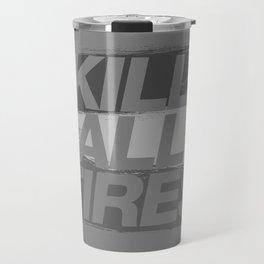 Kill All Tires v6 HQvector Travel Mug