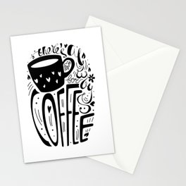 There's always room for coffee (black and white) Stationery Cards