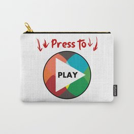 Press the button to play Carry-All Pouch
