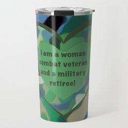 Woman Combat Veteran and Military Retiree Travel Mug