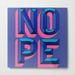 NoPe//volume letters // neon font // neon//lettering // modern lettering Metal Print