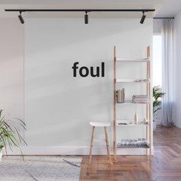 foul Wall Mural
