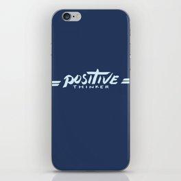 Positive Thinker iPhone Skin