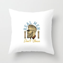 Real Men Don't Shave Throw Pillow
