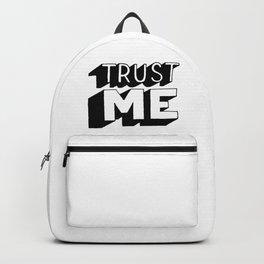 Trust me Backpack