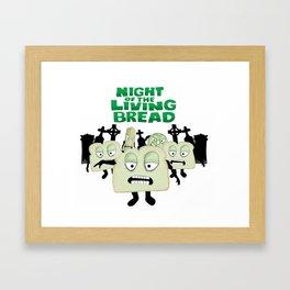 Night of the living Bread Framed Art Print