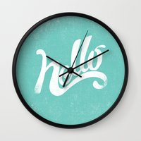hello Wall Clocks featuring HELLO by Matthew Taylor Wilson