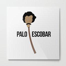 Palo Escobar Metal Print