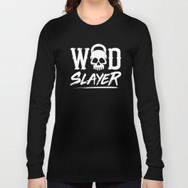 WOD Slay er Skull Long Sleeve T-shirt