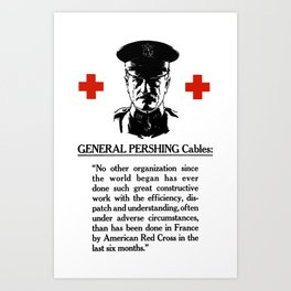 General Pershing Cables -- Red Cross Art Print