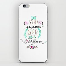 Do You Suppose She Is A Wildflower? iPhone & iPod Skin