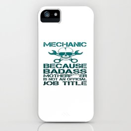 BADASS Mechanic iPhone Case