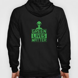 Green Lives Matter Hoody
