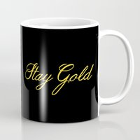 stay gold Mugs featuring Stay Gold by bitobots