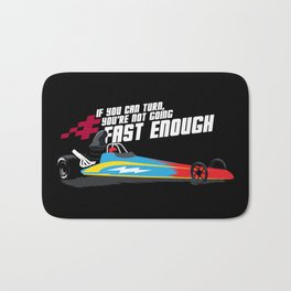 Drag Racing Gift: Not Going Fast Enough I Car Enthusiasts Bath Mat