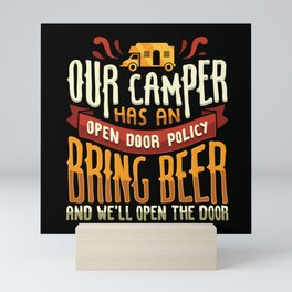 Funny Our Camper Has An Open Door Policy Campfire Beer Drinking Design RV Van Camping Gift Idea Mini Art Print