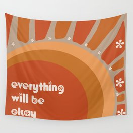Rising Sun Everything Will Be Okay Wall Tapestry