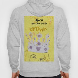 Always Wear Your Invisible Crown: Medieval Yellow Hoody