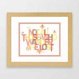not all those Framed Art Print
