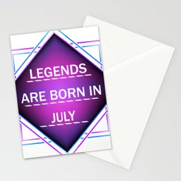 Legends are born in july Stationery Cards