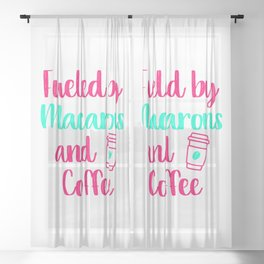 Fueled by Macarons and Coffee Baking Quote Sheer Curtain