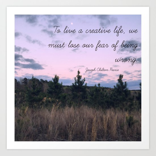 To Live a Creative Life... Art Print