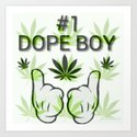 The Number One Dope Boy by lilbudscorner