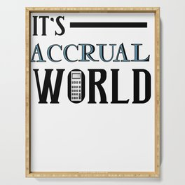 Accountant CPA Funny Accrual World Graphic Accounting Gift Serving Tray
