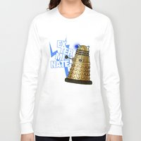 dalek Long Sleeve T-shirts featuring Dalek by StudioMarimo