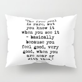 Charles Bukowski Quote Free Soul Pillow Sham