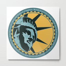 Life, Liberty, Happiness Metal Print