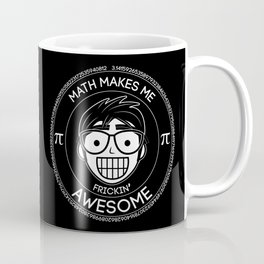 Math Makes Me Frickin Awesome Coffee Mug