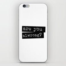 all wrong iPhone & iPod Skin