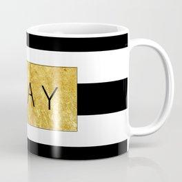 Slay - Stripes & Gold Metallic Coffee Mug