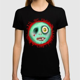IT'S NOT POLITE TO STARE T-shirt