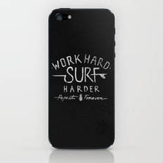 Work Hard. Surf Harder. Repeat Forever. iPhone & iPod Skin