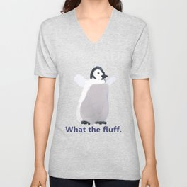 Cute Penguin Says: What the Fluff Unisex V-Neck