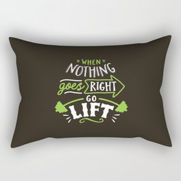 When Nothing Goes Right Go Lift Rectangular Pillow