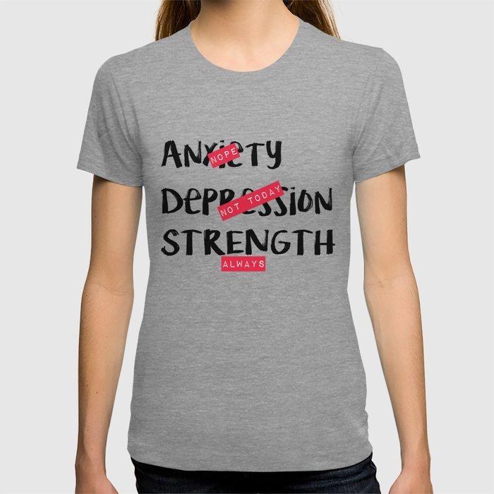 Strength, Always T-shirt