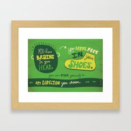 You have shoes in your feet... Framed Art Print