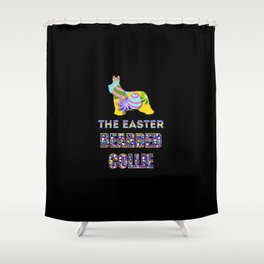 Bearded Collie gifts   Easter gifts   Easter decorations   Easter Bunny   Spring decor Shower Curtain