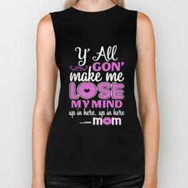 y all Gon make me lose my mind wife t-shirts Biker Tank